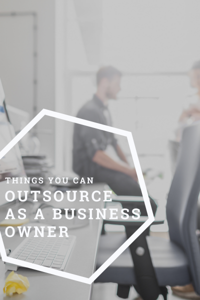 Things to Outsource as a Business Owner