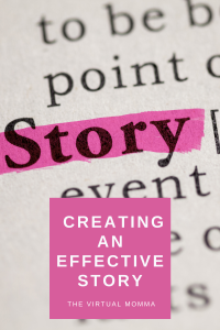 Creating An Effective Story