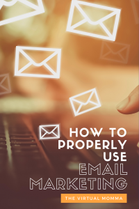 How to Properly Use Email Marketing