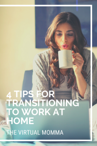 Tips for Transitioning to Work at Home